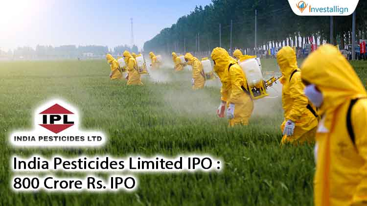 India-Pesticides-Limited-IPO--800-Crore-Rs